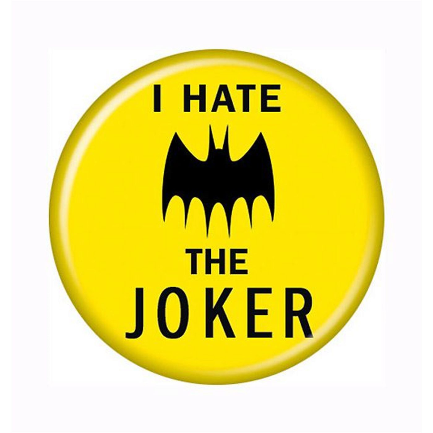 Batman I Hate The Joker Button
