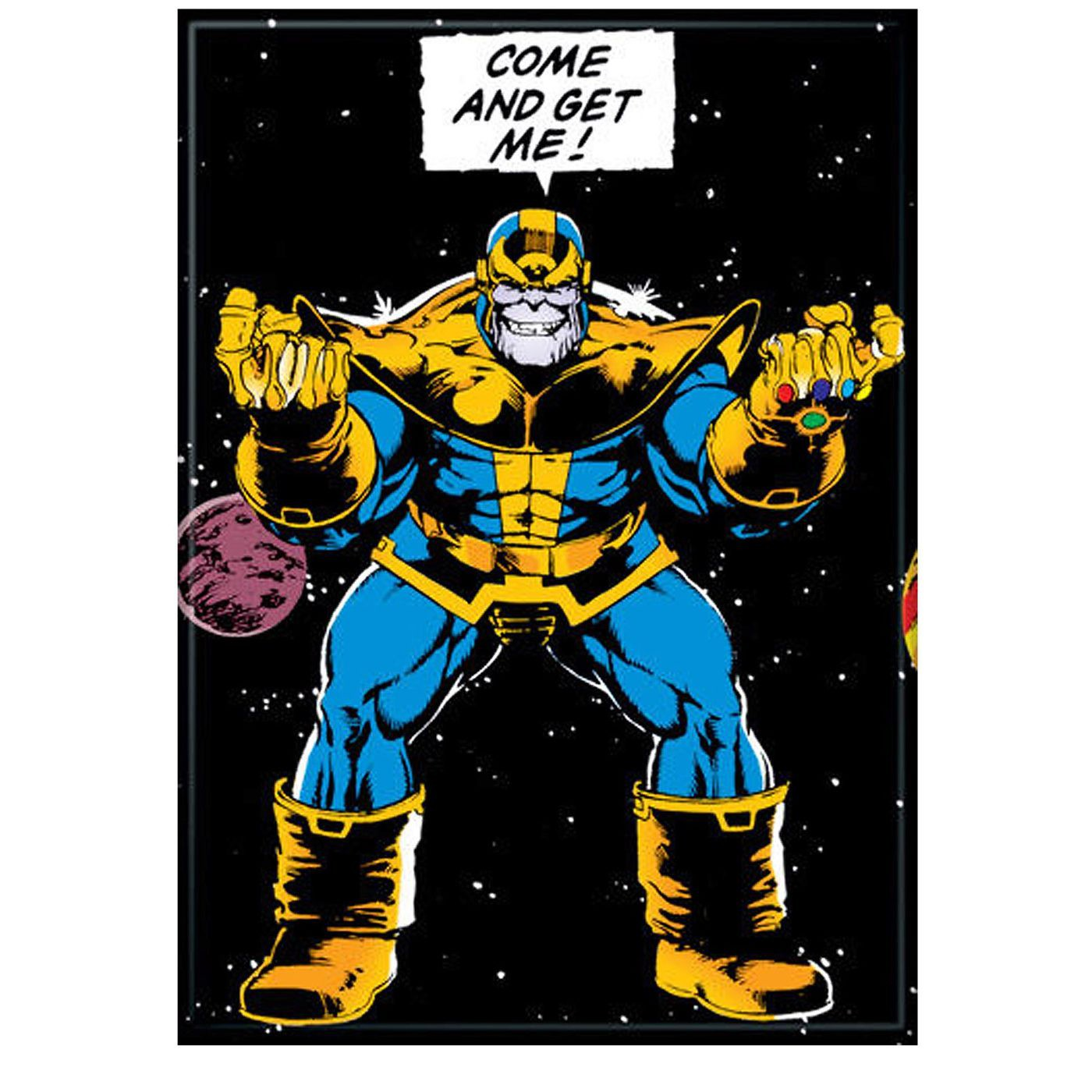 Thanos Come and Get Me Magnet