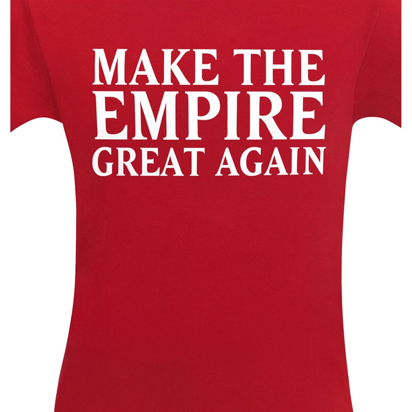 Make The Empire Great Again Men's T-Shirt