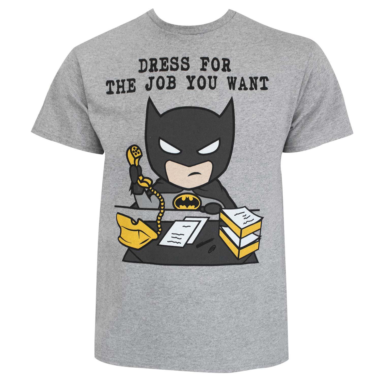 Batman Dress For The Job You Want Grey Tee Shirt