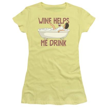Bob's Burgers Wine Helps Me Drink Women's Tshirt
