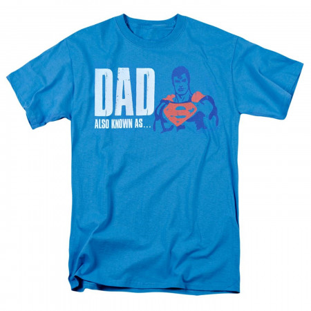 Also Known As Superman Father's Day Men's T-Shirt