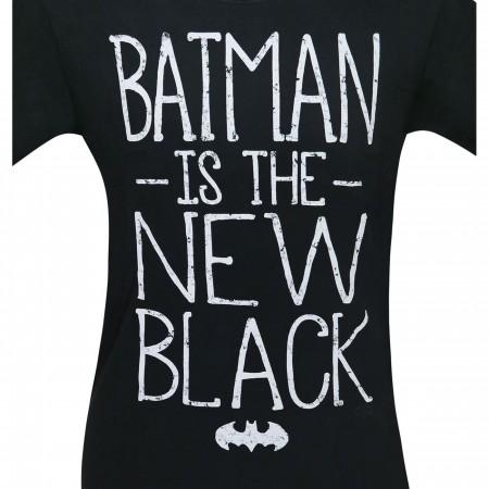 Batman Is the New Black Men's T-Shirt