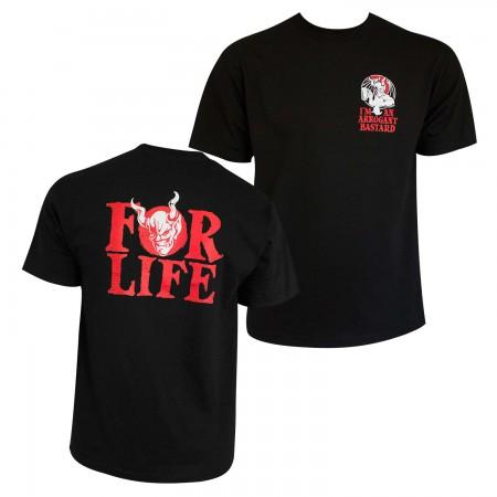 Arrogant Bastard For Life Black Tee Shirt