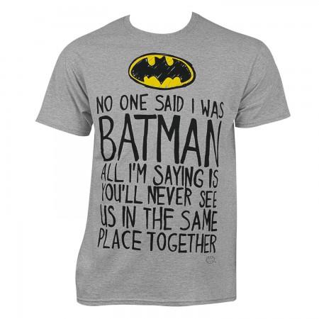Batman Men's Grey No One Said T-Shirt
