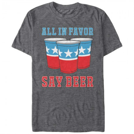 Patriotic Beer Pong All In Favor Say Beer Tshirt
