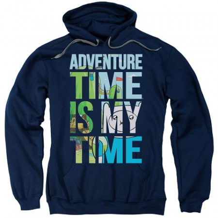 Adventure Time Is My Time Hoodie