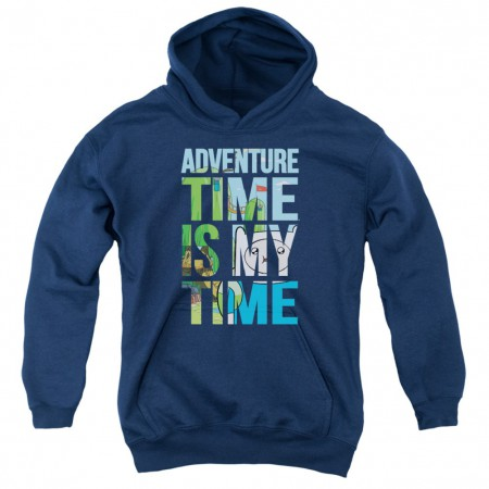 Adventure Time Is My Time Youth Hoodie