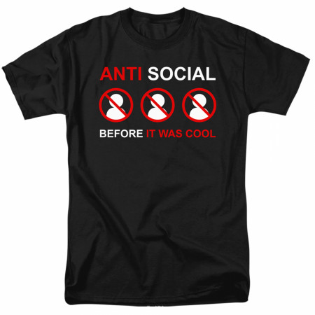 Anti Social B4 It was Cool Social Distancing T-Shirt