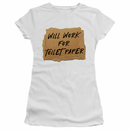 Will Work for Toilet Paper Social Distancing T-shirt