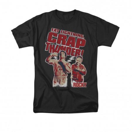 Rocky Eat Lightning Crap Thunder Black T-Shirt