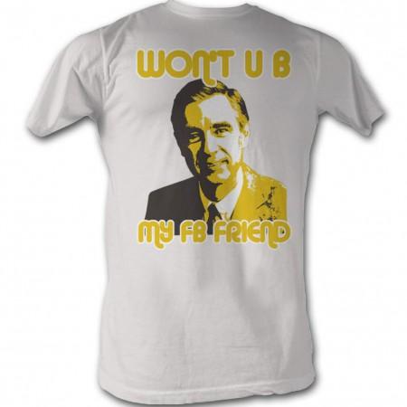 Mister Rogers Mr. Rogers Ub Friend T-Shirt
