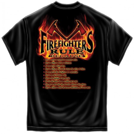 Firefighters Rule Because Patriotic T-Shirt