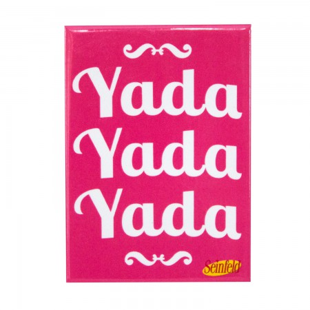 Seinfeld Pink Yada Yada Yada Magnet