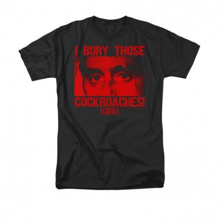 Scarface Bury Those Cockroaches Black T-Shirt